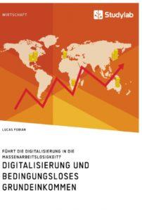 Führt uns die Digitalisierung in die Arbeitslosigkeit?