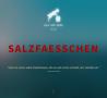 Salzfaesschen - Salz und Mehr